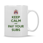 Keep Calm and Pay Your Subs